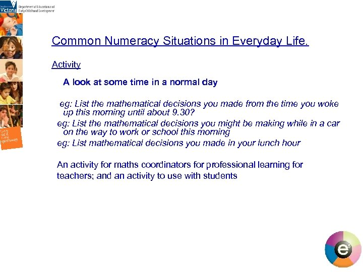 Common Numeracy Situations in Everyday Life. Activity A look at some time in a