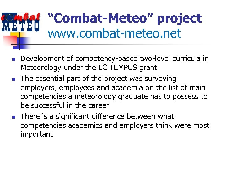 """Combat-Meteo"" project www. combat-meteo. net n n n Development of competency-based two-level curricula in"