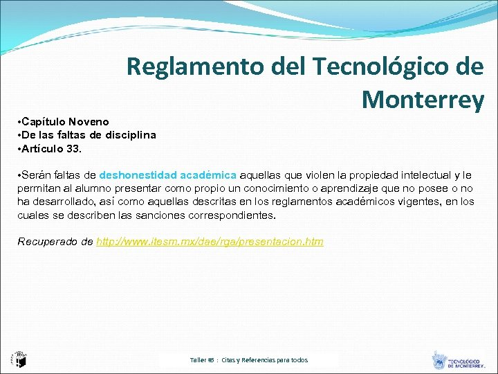 Reglamento del Tecnológico de Monterrey • Capítulo Noveno • De las faltas de disciplina
