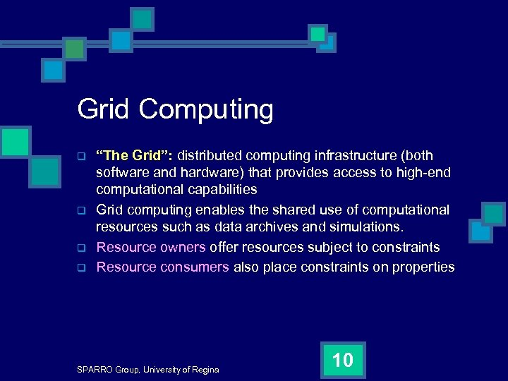"""Grid Computing q q """"The Grid"""": distributed computing infrastructure (both software and hardware) that"""