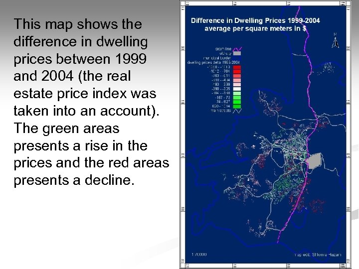 This map shows the difference in dwelling prices between 1999 and 2004 (the real