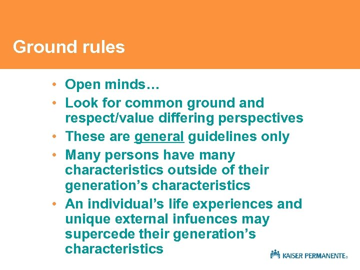 Ground rules • Open minds… • Look for common ground and respect/value differing perspectives