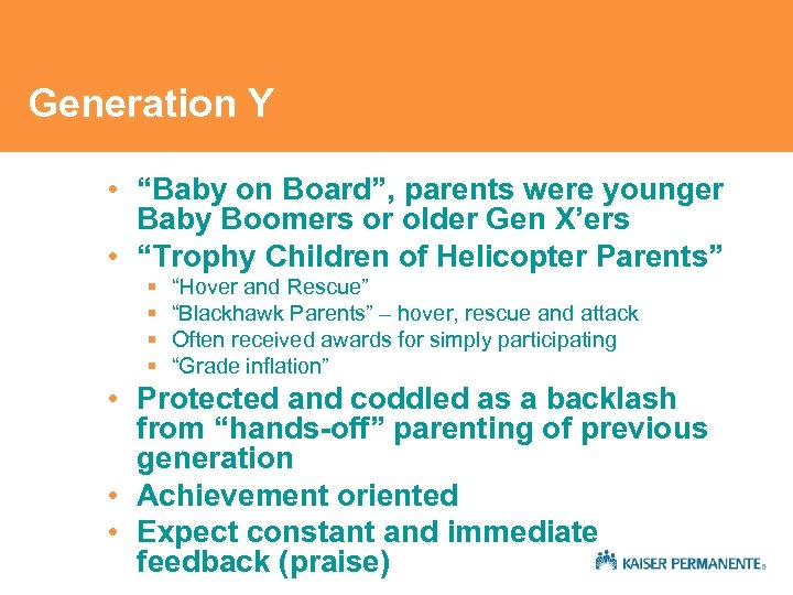 "Generation Y • ""Baby on Board"", parents were younger Baby Boomers or older Gen"