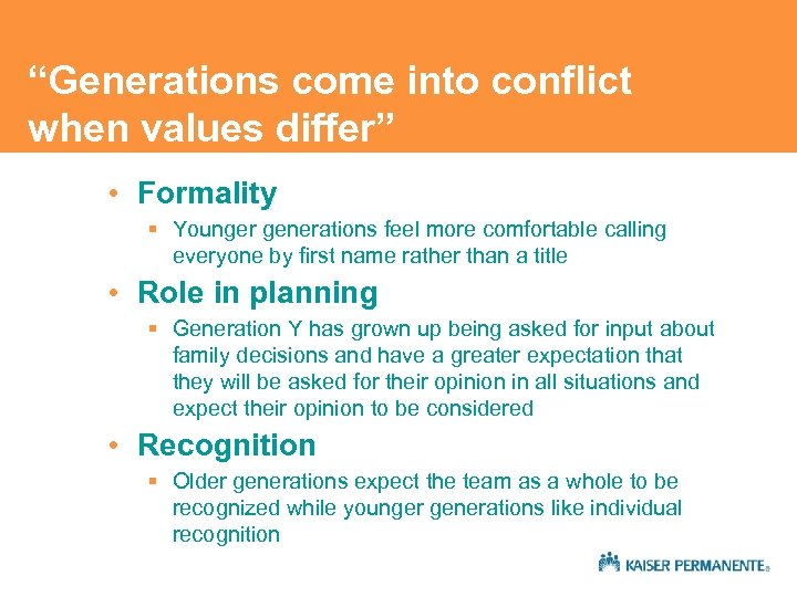 """Generations come into conflict when values differ"" • Formality § Younger generations feel more"