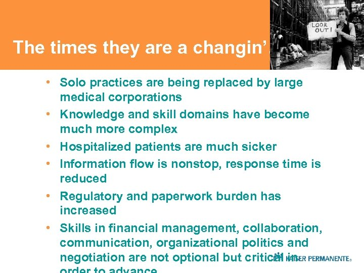 The times they are a changin'… • Solo practices are being replaced by large
