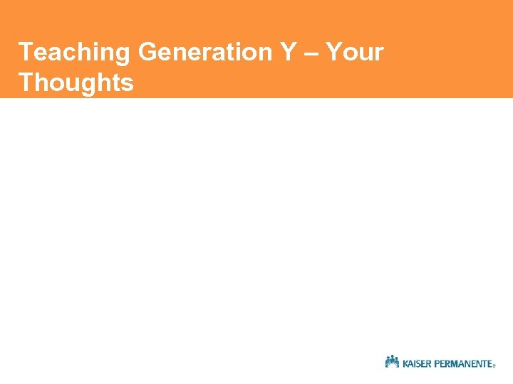 Teaching Generation Y – Your Thoughts