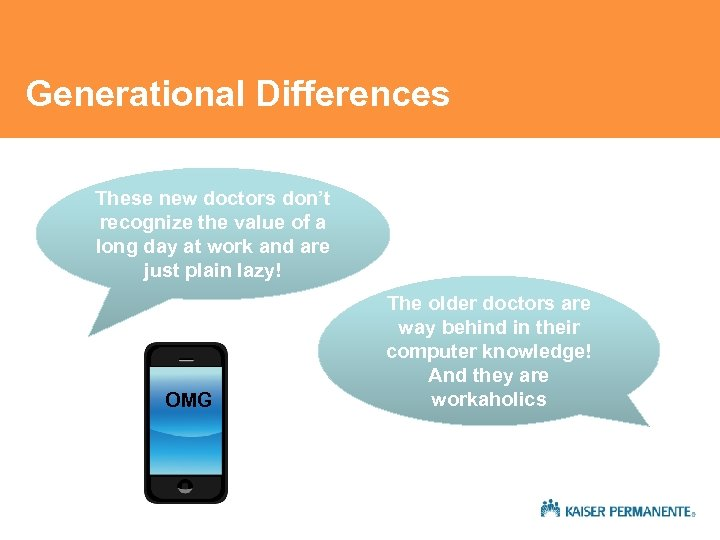 Generational Differences These new doctors don't recognize the value of a long day at