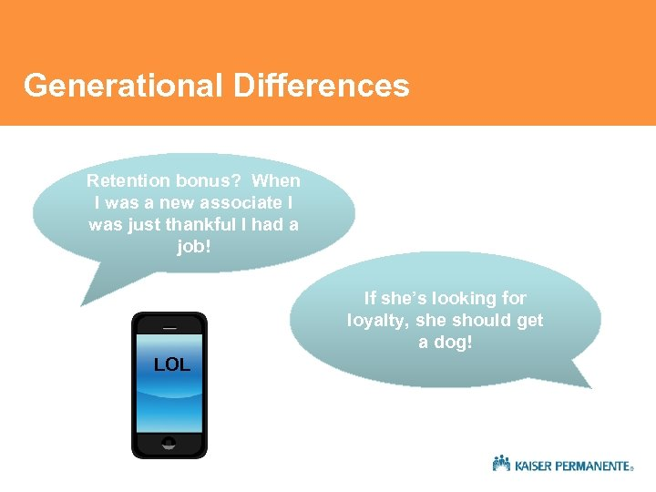Generational Differences Retention bonus? When I was a new associate I was just thankful