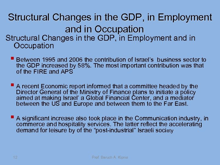 Structural Changes in the GDP, in Employment and in Occupation § Between 1995 and