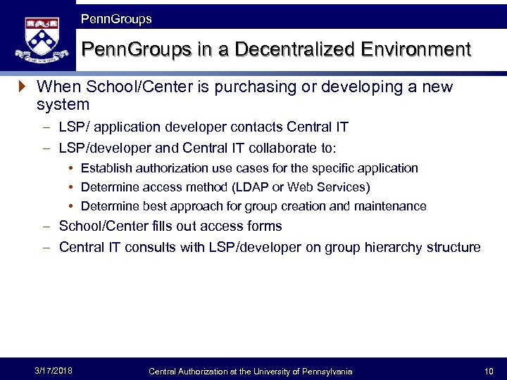 The Fast Framework Penn. Groups in a Decentralized Environment } When School/Center is purchasing