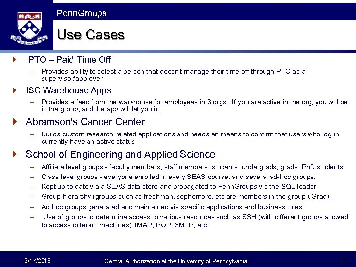 The Fast Framework Penn. Groups Use Cases } PTO – Paid Time Off –