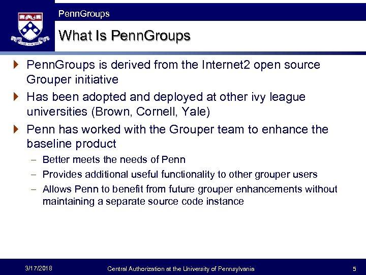 The Fast Framework Penn. Groups What Is Penn. Groups } Penn. Groups is derived