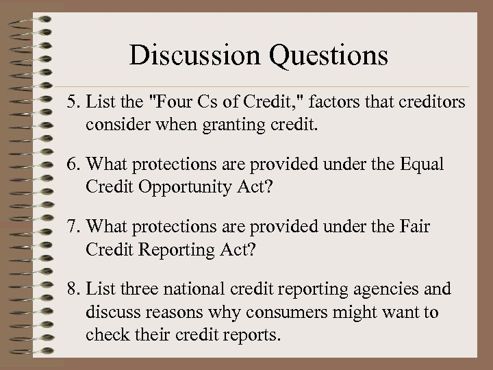 Discussion Questions 5. List the