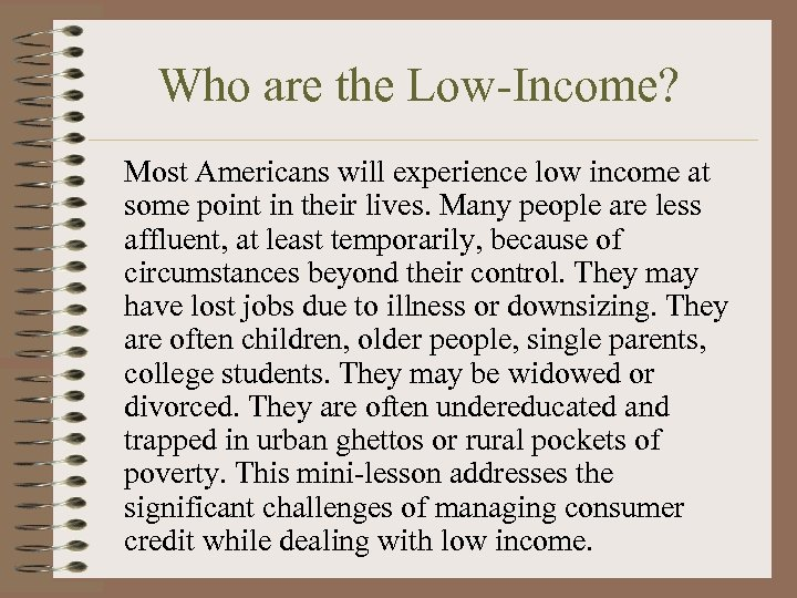 Who are the Low-Income? Most Americans will experience low income at some point in