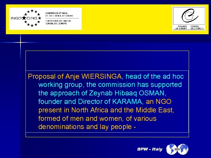 Proposal of Anje WIERSINGA, head of the ad hoc working group, the commission has