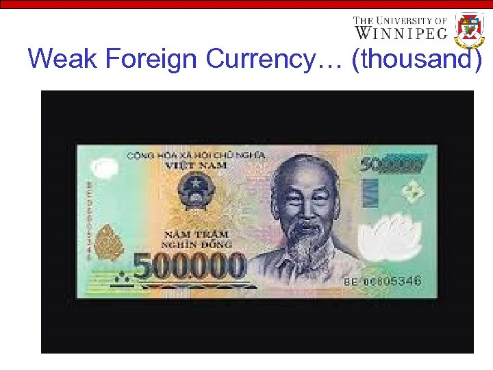 Weak Foreign Currency… (thousand)