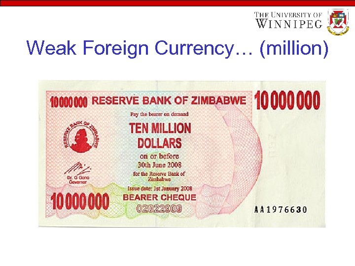 Weak Foreign Currency… (million)