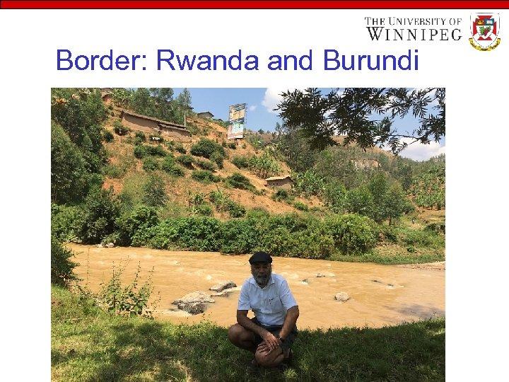 Border: Rwanda and Burundi