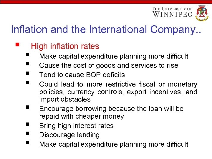 Inflation and the International Company. . § § § § § High inflation rates