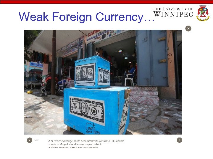 Weak Foreign Currency…
