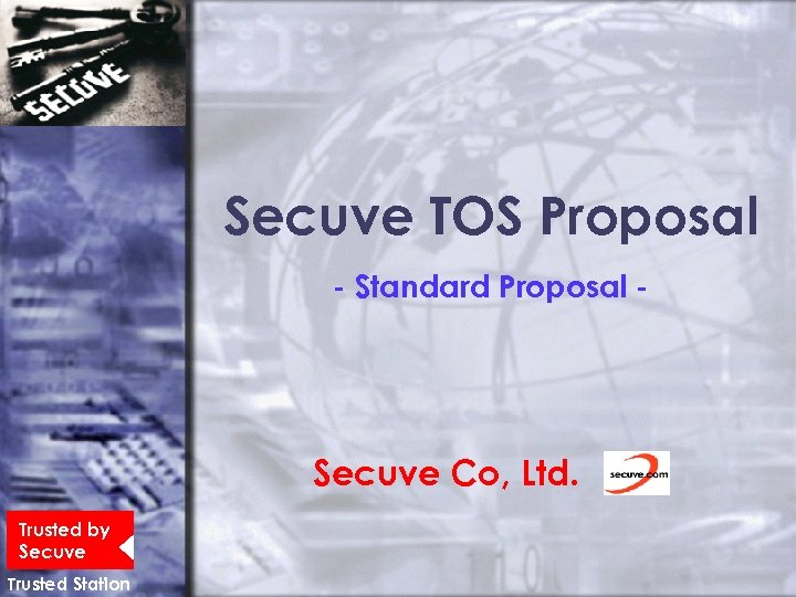 Secuve TOS Proposal - Standard Proposal - Secuve Co, Ltd. Trusted by Secuve Trusted