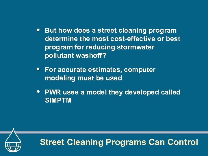 But how does a street cleaning program determine the most cost-effective or best program