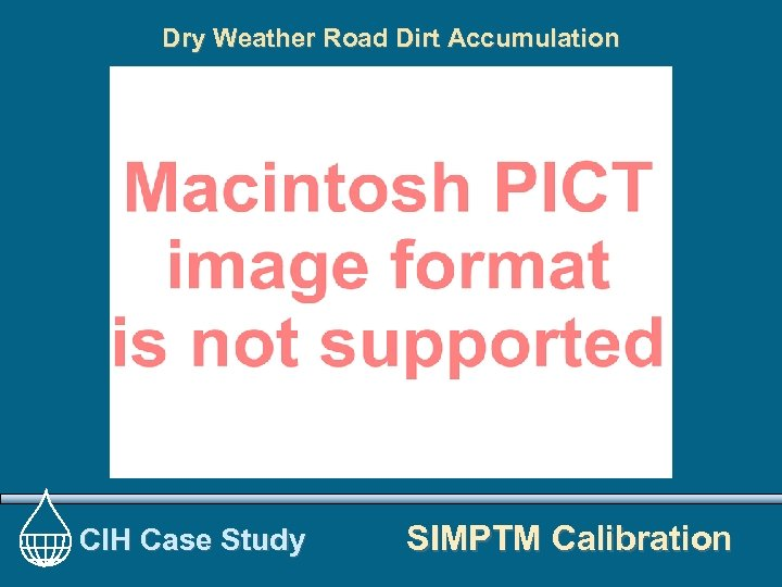 Dry Weather Road Dirt Accumulation CIH Case Study SIMPTM Calibration