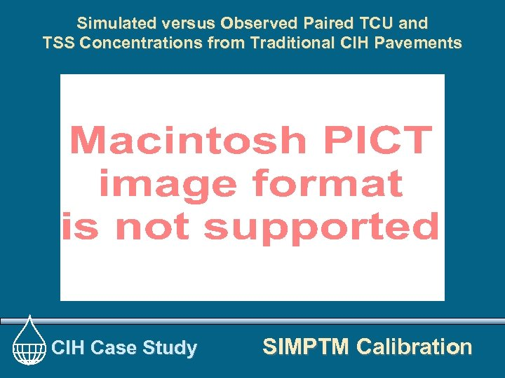 Simulated versus Observed Paired TCU and TSS Concentrations from Traditional CIH Pavements CIH Case