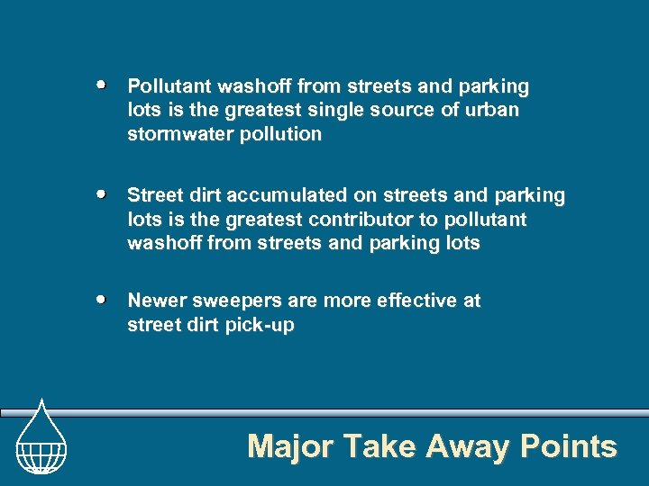 Pollutant washoff from streets and parking lots is the greatest single source of urban
