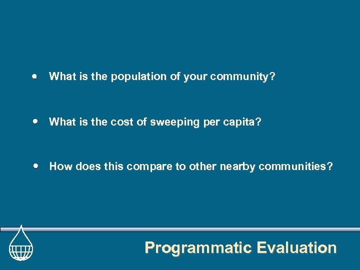 What is the population of your community? What is the cost of sweeping per