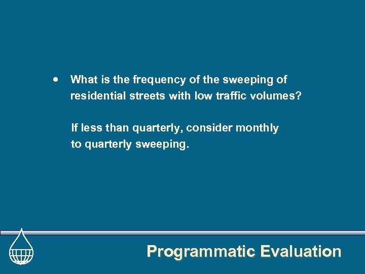 What is the frequency of the sweeping of residential streets with low traffic volumes?