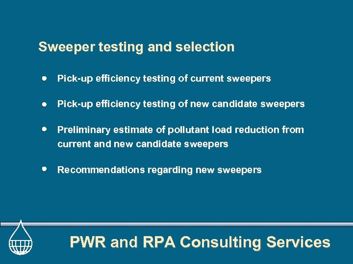 Sweeper testing and selection Pick-up efficiency testing of current sweepers Pick-up efficiency testing of