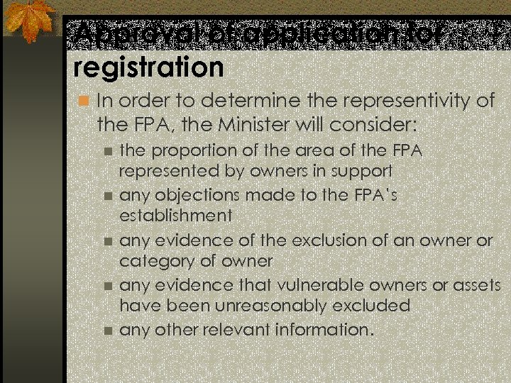 Approval of application for registration n In order to determine the representivity of the