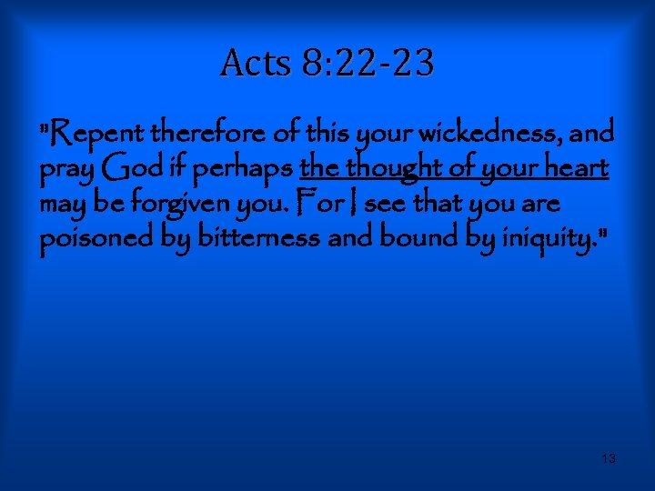 Acts 8: 22 -23