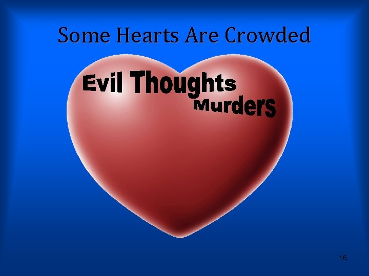 Some Hearts Are Crowded 16