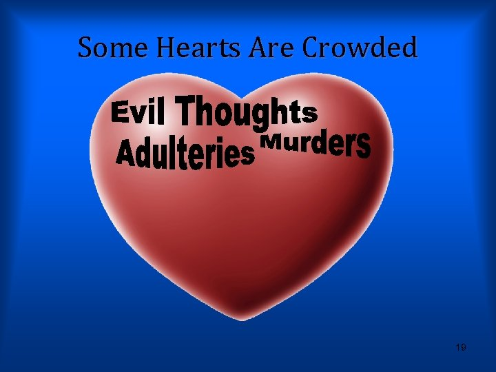 Some Hearts Are Crowded 19