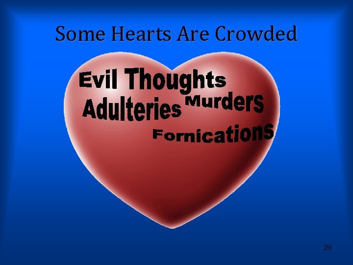 Some Hearts Are Crowded 26