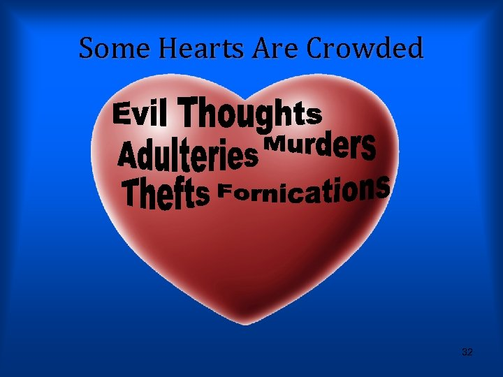 Some Hearts Are Crowded 32