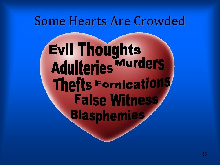 Some Hearts Are Crowded 36