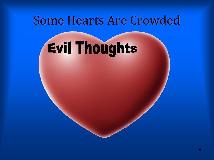 Some Hearts Are Crowded 9