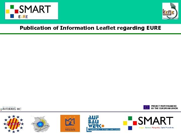 EURE Publication of Information Leaflet regarding EURE