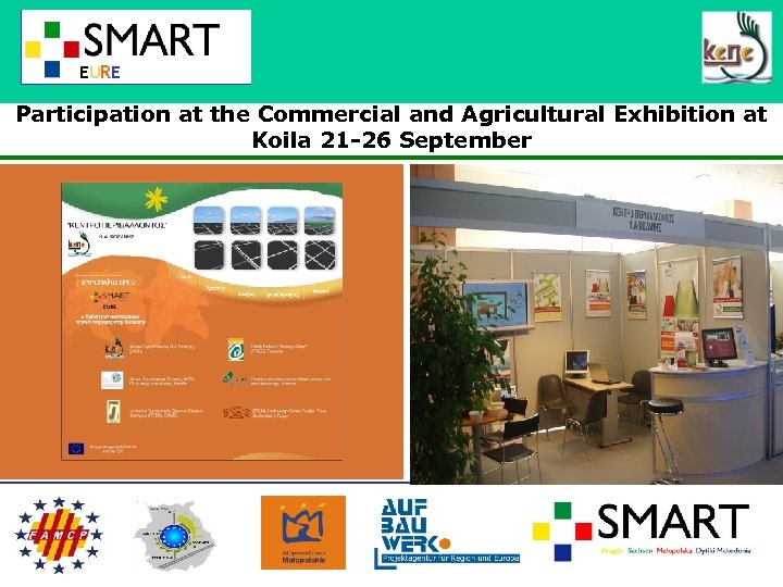 EURE Participation at the Commercial and Agricultural Exhibition at Koila 21 -26 September