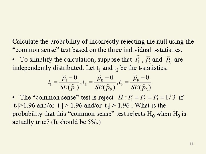 "Calculate the probability of incorrectly rejecting the null using the ""common sense"" test based"