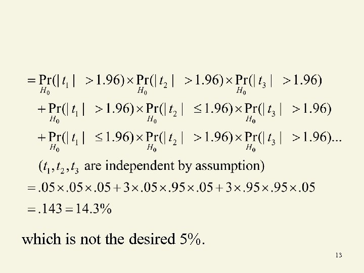 which is not the desired 5%. 13