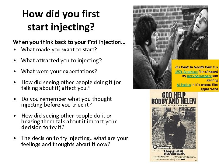 How did you first start injecting? When you think back to your first injection…