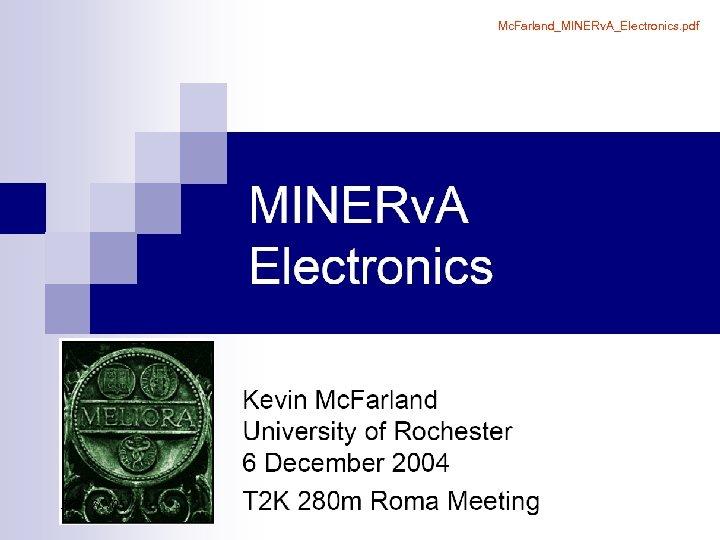 Mc. Farland_MINERv. A_Electronics. pdf MR (7/7/05)