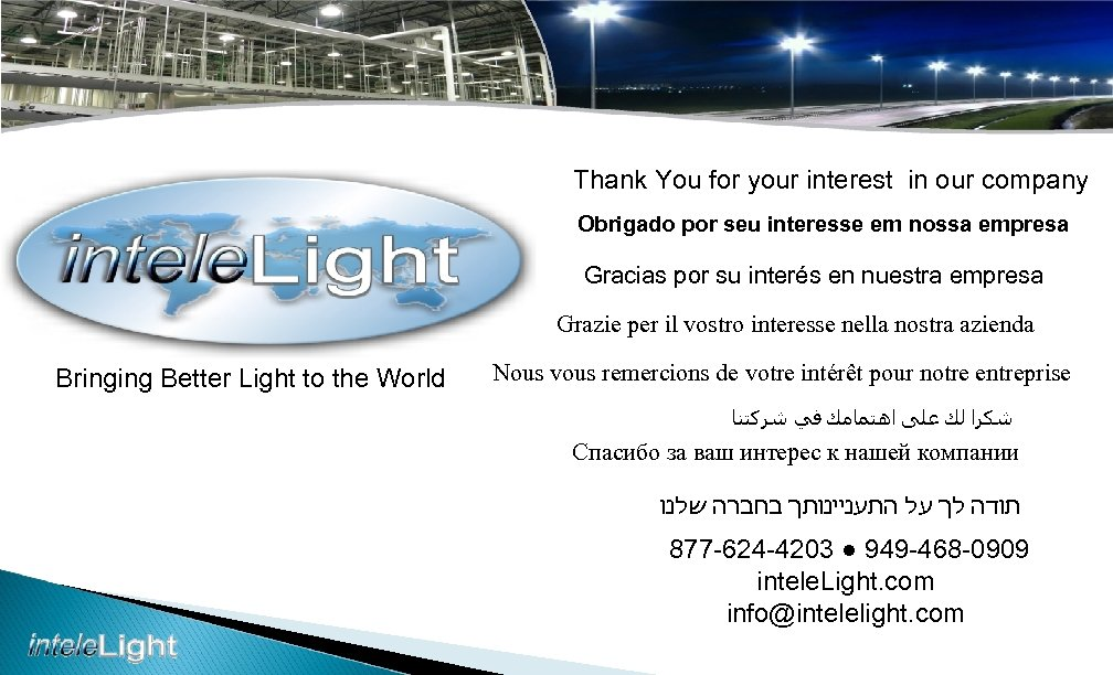 Thank You for your interest in our company Obrigado por seu interesse em nossa