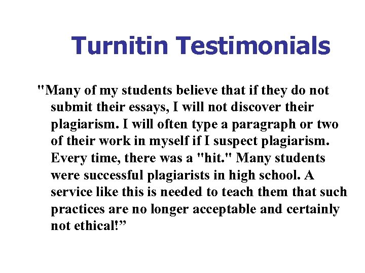 Turnitin Testimonials