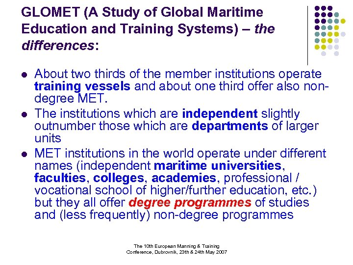 GLOMET (A Study of Global Maritime Education and Training Systems) – the differences: l