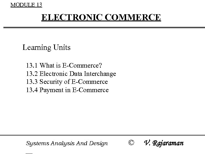 Module 13 Electronic Commerce Learning Units 13 1